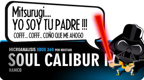 [Microanálisis] Soul Calibur IV para Xbox 360