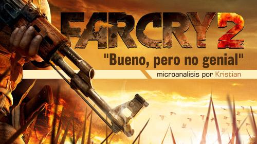 «Far Cry 2 es un buen shooter, pero le pierden los NPCs» [Análisis]