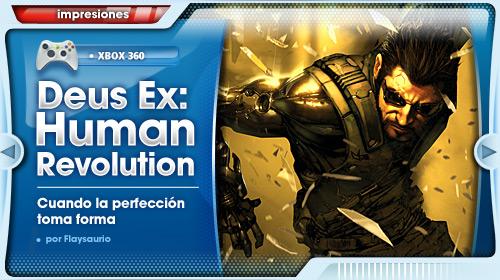 Impresiones con Deus Ex Human Revolution: cuando la perfección toma forma