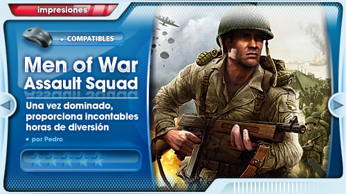 Impresiones con Men of War: Assault Squad para PC