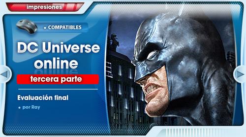 Impresiones con DC Universe Online para PS3 #3: Evaluación final