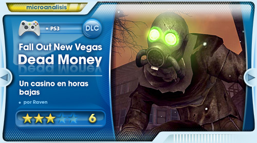 Análisis DLC Dead Money de Fallout New Vegas