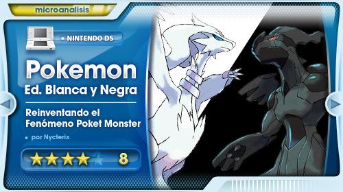 Análisis Pokémon Ed. Blanca y Negra para Nintendo DS/DSi