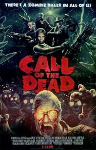 Call of the Dead es aún más awesome gracias a su nuevo poster (aquí a 900×1394 px)