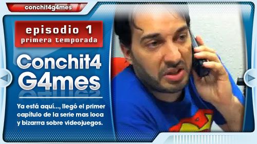 Conchit4G4mes 01×01