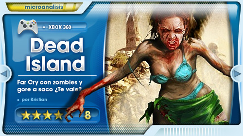"""""""Dead Island no necesita a la niña del tráiler para ser una de las experiencias del año"""" [Análisis Xbox 360]"""