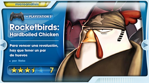 Análisis de «Rocketbirds: Hardboiled Chicken» para PS3