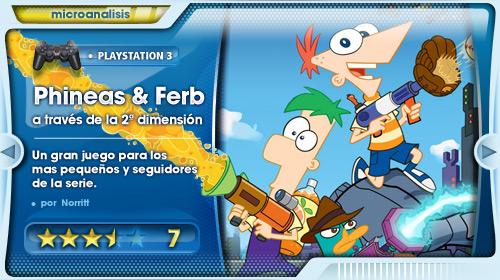 Análisis de Phineas y Ferb a traves de la 2ª dimensión para PS3