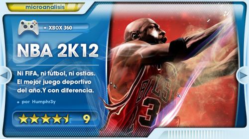 NBA 2K12 es el mejor juego deportivo del año. Y con diferencia [Análisis Xbox 360]