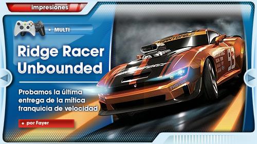 Jugamos a Ridge Race Unbounded, la revolución de la mítica franquicia de velocidad