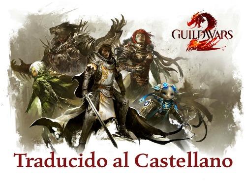 Sí, Guild Wars 2 llegará en castellano