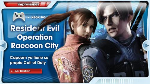 """""""El Call of Duty de Capcom"""" [Impresiones con Resident Evil: Operation Raccoon City para Xbox 360]"""