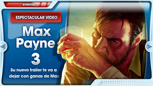 El nuevo tráiler de Max Payne 3 te va a hypear de lo lindo, amigo