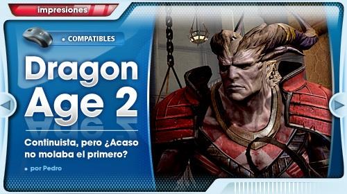 """""""Dragon Age II es muy continuista"""" [Impresiones]"""